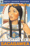 Sterling Point Books®: Path to the Pacific: The Story of Sacagawea