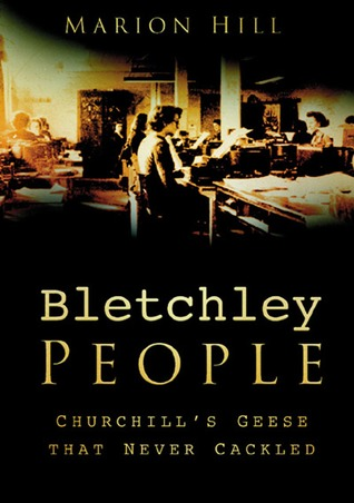 Bletchley Park People by Marion Hill