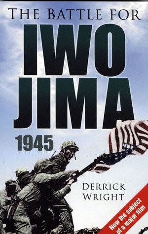 The Battle for Iwo Jima 1945
