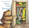 Bear Gets Dressed: A Guessing Game Story
