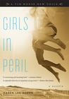 Girls in Peril: A Novella