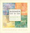 Buddhism Day by Day: Wisdom for Modern Life