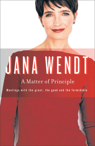 A Matter of Principle by Jana Wendt