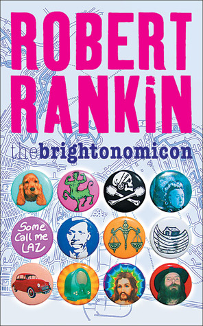 The Brightonomicon by Robert Rankin
