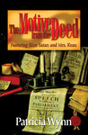 Motive from the Deed (Blue Satan And Mrs. Kean, #3)