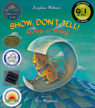 Show; Don't Tell! by Josephine Nobisso