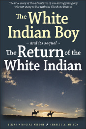 The White Indian Boy and its sequel The Return of the White Indian Boy