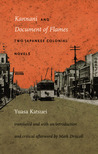 Kannani and Document of Flames: Two Japanese Colonial Novels