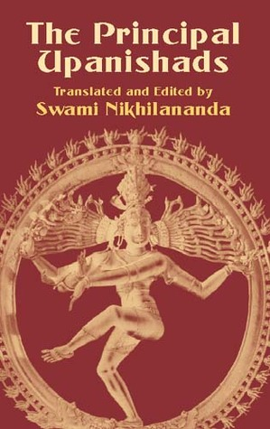 The Principal Upanishads by Swami Nikhilananda