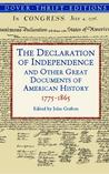 The Declaration of Independence and Other Great Documents of American History 1775-1865