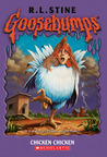 Chicken Chicken (Goosebumps, #53)