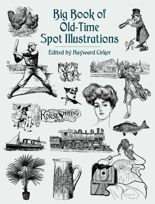 Big Book of Old-Time Spot Illustrations