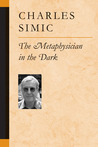 The Metaphysician in the Dark