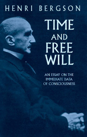 Time and Free Will by Henri Bergson