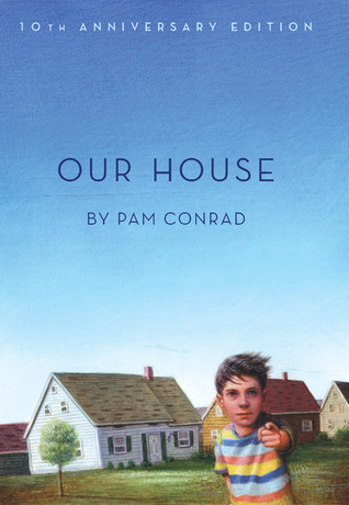 Our House by Pam Conrad