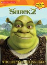 Shrek 2: Who Are You Calling Ugly? (c/a #1 Scratch & Stink Stickers)