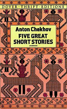 Five Great Short Stories by Anton Chekhov