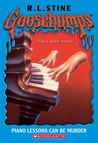 Piano Lessons Can Be Murder (Goosebumps, #13)