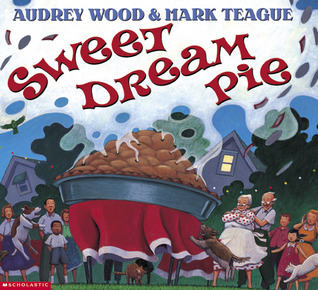 Sweet Dream Pie by Audrey Wood