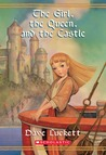The Girl, the Queen, and the Castle (Rhianna, #3)