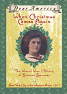 When Christmas Comes Again: The World War I Diary of Simone Spencer (Dear America)