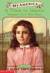 A Time To Dance (My America: Virginia's Civil War Diary, #3)