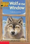 Wolf at the Window by Ben M. Baglio