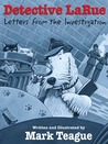 Detective LaRue: Letters from the Investigation