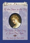 All the Stars in the Sky: The Santa Fe Trail Diary of Florrie Mack Ryder (Dear America)