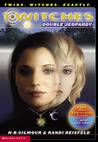 Double Jeopardy (T*Witches, #6)