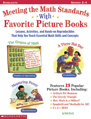 Meeting The Math Standards With Favorite Picture Books by Bob Krech