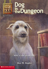 Dog in the Dungeon by Ben M. Baglio