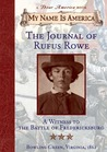The Journal of Rufus Rowe, A Witness to the Battle of Frederi... by Sid Hite