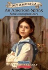 An American Spring: Sofia's Immigrant Diary (My America, #3)