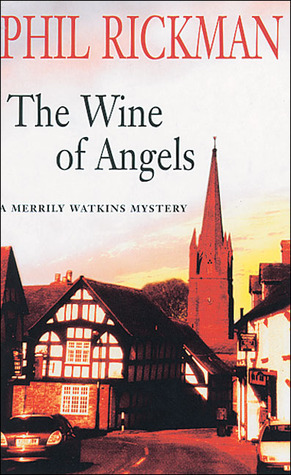 The Wine of Angels by Phil Rickman