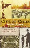 City of Cities: The Birth of Modern London