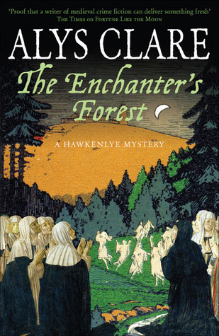 The Enchanter's Forest by Alys Clare