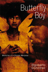Butterfly Boy: Memories of a Chicano Mariposa