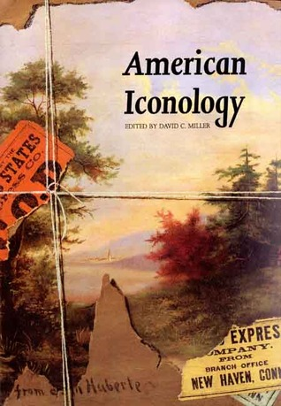 American Iconology: New Approaches to Nineteenth-Century Art and Literature