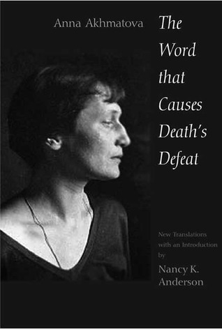 The Word That Causes Death's Defeat: Poems of Memory