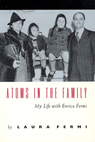 Atoms in the Family by Laura Fermi