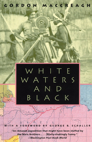 White Waters and Black by Gordon MacCreagh