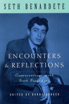 Encounters and Reflections: Conversations with Seth Benardete