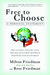Free to Choose: A Personal ...