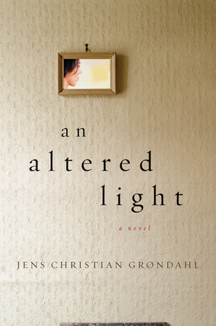 An Altered Light by Jens Christian Grøndahl