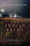The Indian Bride (Inspector Konrad Sejer, #5)