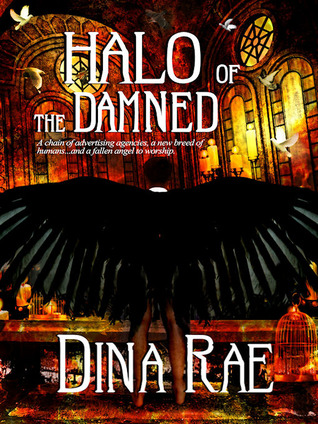 Halo of the Damned... by Dina Rae