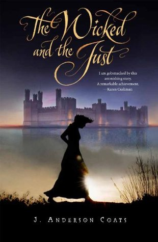 The Wicked and the Just by J. Anderson Coats