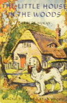 The Little House in the Woods and Other Stories