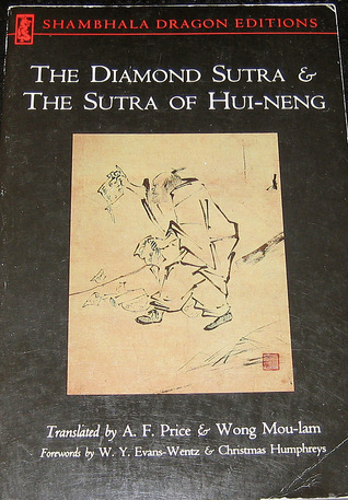 The Diamond Sutra and the Sutra of Hui-Neng by Hui-Neng